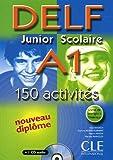 echange, troc Alain Rausch, Corinne Kober-Kleinert, Elettra Mineni, Mariella Rainoldi - DELF A1 Junior Scolaire : 150 activités (1CD audio)