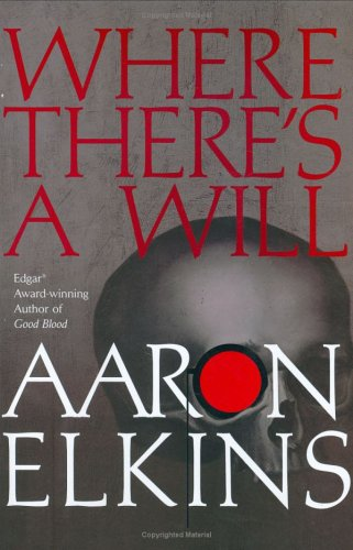 Where Theres A Will, AARON J. ELKINS