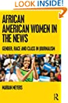 African American Women in the News: G...