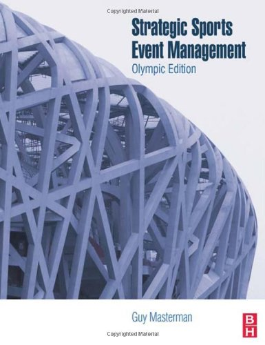 Strategic Sports Event Management (Sport Management)