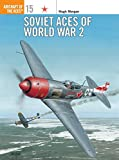 img - for Soviet Aces of World War 2 (Osprey Aircraft of the Aces No 15) book / textbook / text book