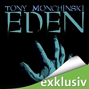 Eden | [Tony Monchinski]