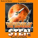 The Return of the Emperor: Sten Series, Book 6 (       UNABRIDGED) by Allan Cole, Chris Bunch Narrated by Jerry Sciarrio