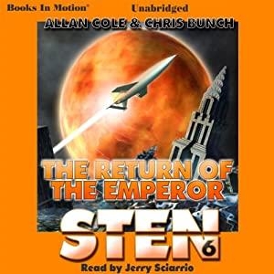 The Return of the Emperor: Sten Series, Book 6 | [Allan Cole, Chris Bunch]