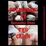 img - for Foursome at the Cabin: A Group Sex Erotica Short book / textbook / text book