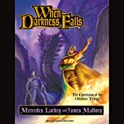 When Darkness Falls | Mercedes Lackey, James Mallory