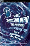 img - for More Doctor Who and Philosophy (Popular Culture and Philosophy) book / textbook / text book