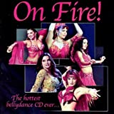 On Fire: Hottest Bellydance CD Ever