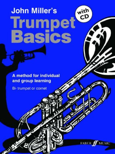 Trumpet Basics: A Method for Individual and Group Learning (Book & CD) (Faber Edition: Basics)