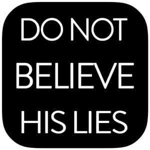 Do Not Believe His Lies FREE by THEM Dev