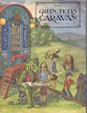 img - for The Green Tiger's Caravan book / textbook / text book