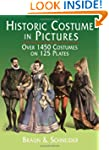 Historic Costume in Pictures (Dover F...