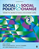 img - for Social Policy and Social Change: Toward the Creation of Social and Economic Justice 2nd edition by Jimenez, Jillian A., Pasztor, Eileen Mayers, Chambers, Ruth (2014) Paperback book / textbook / text book