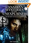 Canadian Mysteries of the Unexplained...