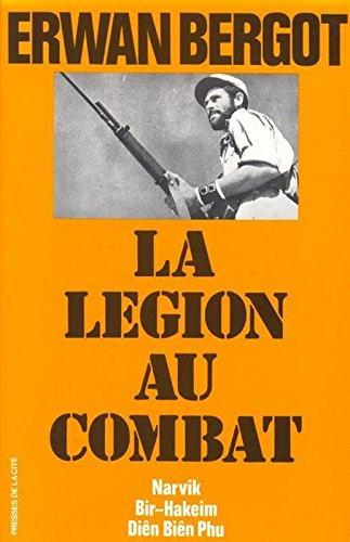 La légion au combat, tome 1