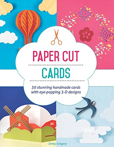 Paper Cut Cards: 30 Stunning Handmade Cards with Eye-Popping 3D Designs PDF Download Free
