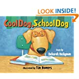 Cool Dog, School Dog – Cute book! $5.00!