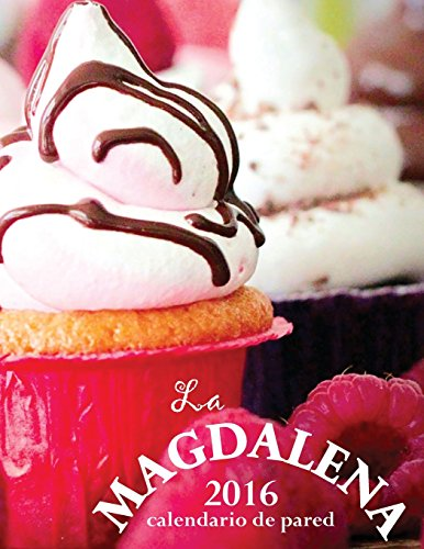 La Magdalena 2016 Calendario de Pared (Edicion Espana)
