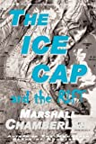 img - for The Ice Cap and the Rift book / textbook / text book
