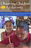 img - for Observing Children and Adolescents CD by Downey Jane McDevitt Teresa M. Garry Stewart Ormrod Jeanne Ellis (2003-04-05) CD-ROM book / textbook / text book