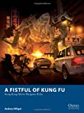 A Fistful of Kung Fu - Hong Kong Movie Wargame Rules (Osprey Wargames)