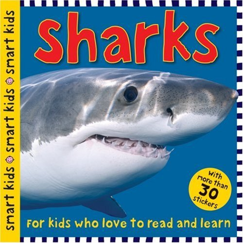 By Roger Priddy Sharks (Smart Kids Sticker Books) (Paperback) January 1, 2009