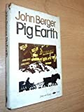 Pig Earth (0394512685) by Berger, John