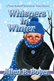 img - for Whispers in Winter: A Bess Bullock Retirement Home Mystery (A Bess Bullock Mystery Series) book / textbook / text book