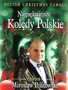 Polish Christmas Carols Najpiekniejsze Koledy Polskie