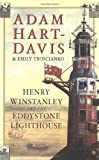 Henry Winstanley and the Eddystone Lighthouse (0750933798) by Hart-Davis, Adam