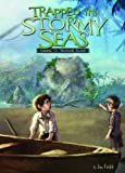 img - for Trapped in Stormy Seas: Sailing to Treasure Island (Adventures in Extreme Reading, Book 3) book / textbook / text book