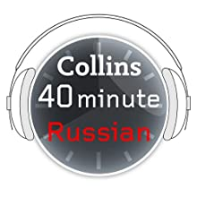 Russian in 40 Minutes: Learn to speak Russian in minutes with Collins  by Collins Narrated by uncredited