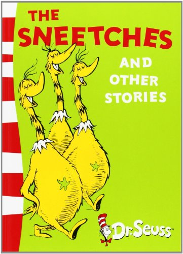 The Sneetches and Other Stories: Yellow Back Book (Dr Seuss - Yellow Back Book)