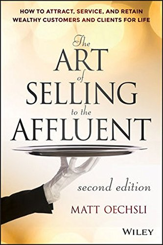 The Art of Selling to the Affluent: How to Attract, Service, and Retain Wealthy Customers and Clients for Life (Service Matts compare prices)