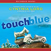 Touch Blue | [Cynthia Lord]