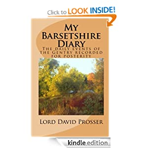 My Barsetshire Diary (The Barsetshire Diaries) Lord David Prosser and Ilil Arbel