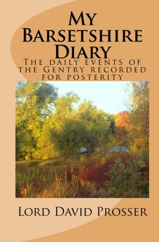 Book: My Barsetshire Diary (The Barsetshire Diaries) by David Prosser
