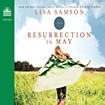 Resurrection in May | Lisa Samson