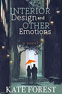 Interior Design and Other Emotions by Ruby Basset Publishing