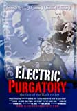 Electric Purgatory: The Fate of the Black Rocker [DVD] [NTSC]