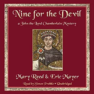 Nine for the Devil: A John the Lord Chamberlain Mystery, Book 9 | [Mary Reed, Eric Mayer]