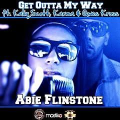 Get Outta My Way (feat. Kaliq Scott, Karma & Qwes Kross)