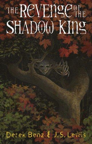 Grey Griffins #1: The Revenge Of The Shadow King (Grey Griffins #1), DEREK BENZ, J. S. LEWIS