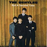 Not A Second Time (Beatles)