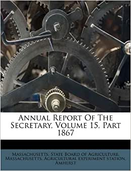 Annual Report Of The Secretary Volume 15 Part 1867