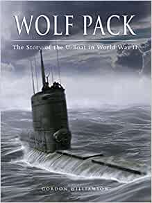Amazon fr wolf pack the story of the u boat in world war ii