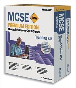 mcse training kit microsoft windows 2000 server exam 70
