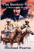 Donkey-Vous, The: A Mamur Zapt Mystery (Mamur Zapt Mysteries)
