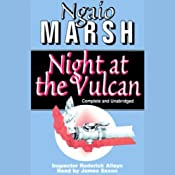 Night at the Vulcan | Ngaio Marsh
