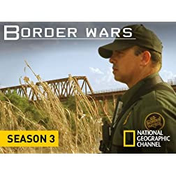 Border Wars Season 3
